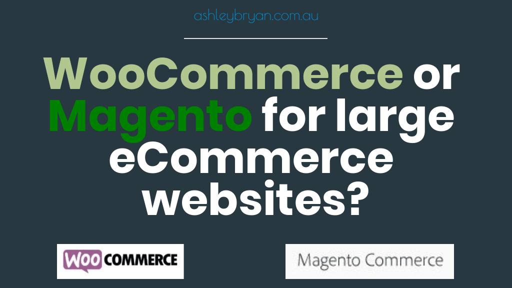woocommerce or magento for large ecommerce websites